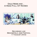 Dale Ness and a Head Full of Noises